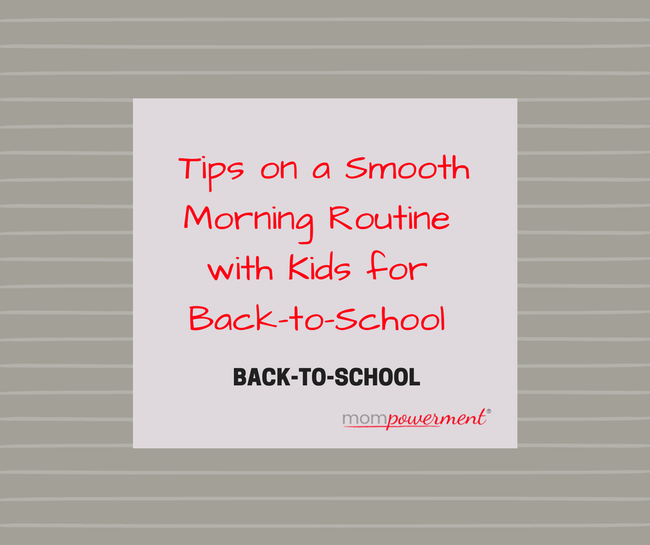 tips on smooth morning routine with kids for back-to-school