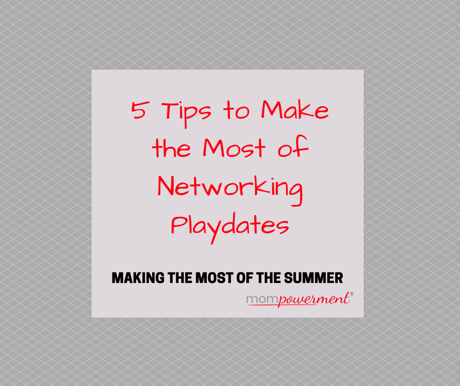 5 tips to make most of networking playdates