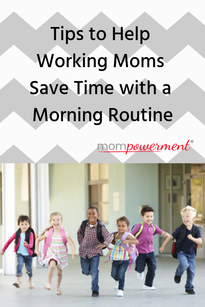 Morning Routine to Help Working Moms Save Time for Back-to
